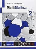 Multimath blu. Per le Scuole superiori. Con e-book. Con espansione online (Vol. 2)