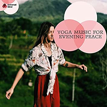 Yoga Music For Evening Peace