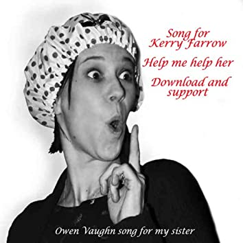 Song for Kerry Farrow