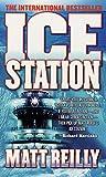 Ice Station: A Shane Schofield Thriller (Scarecrow Series, 1)