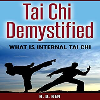 Tai Chi Demystified: What Is Internal Tai Chi audiobook cover art