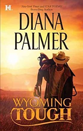 [(Wyoming Tough)] [By (author) Diana Palmer] published on (October, 2011)