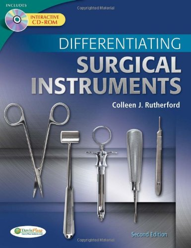 Compare Textbook Prices for Differentiating Surgical Instruments 2 Edition ISBN 9780803625457 by Rutherford RN  MSN, Colleen J.