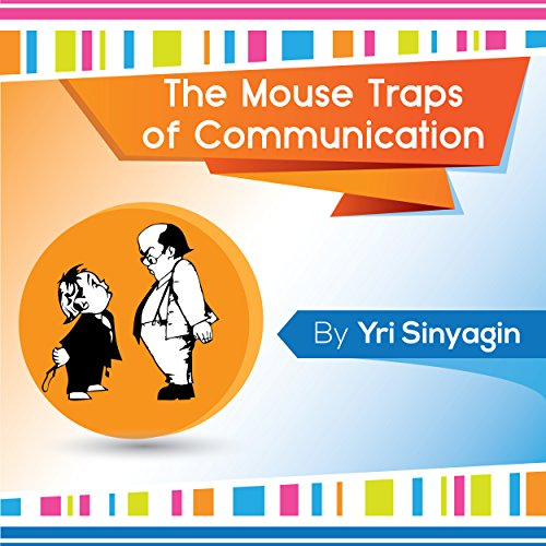 The Mouse Traps of Communication audiobook cover art