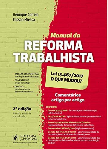 Manual da Reforma Trabalhista: lei 13.467/2017 - O que Mudou?