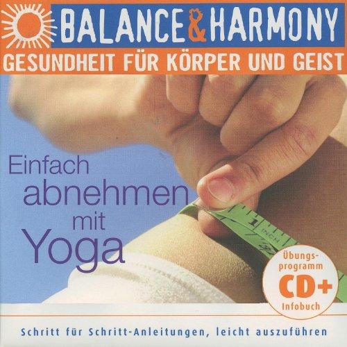Gesundheit für körper und geist: Einfach Abnehmen mit Yoga