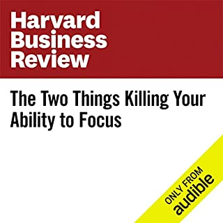 The Two Things Killing Your Ability to Focus cover art