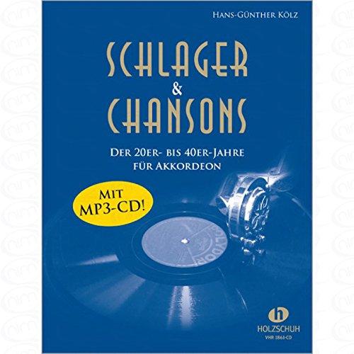 Schlager + Chansons der 20er bis 40er Jahre - arrangiert für Akkordeon - mit CD [Noten/Sheetmusic]