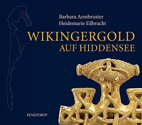 Wikingergold auf Hiddensee (Archäologie in Mecklenburg-Vorpommern)