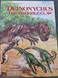 Deinonychus: The Terrible Claw