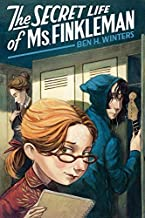 The Secret Life of Ms. Finkleman by Ben H. Winters (2011-09-20)