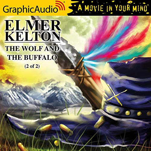 The Wolf and the Buffalo (2 of 2) [Dramatized Adaptation] cover art