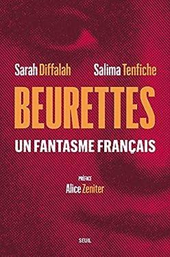 Beurettes: Un fantasme français