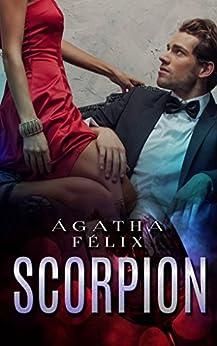 SCORPION (Duologia Scorpion Livro 1) por [Agatha Felix]