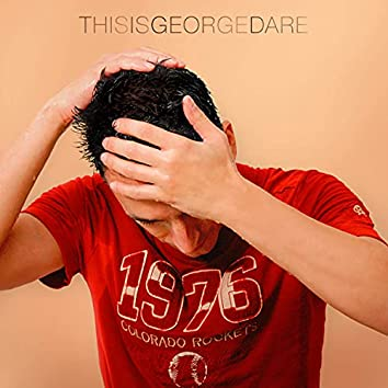 This Is George Dare
