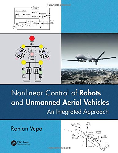 Nonlinear Control of Robots and Unmanned Aerial Vehicles: An Integrated Approach