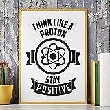 SUZHENA Kunst Gemälde Physik Chemie motivierend Zitat drucken Denken wie EIN Proton Kunst für Geeks Poster Leinwand Malerei Büro, 1pcs, 50x70 cm kein Rahmen