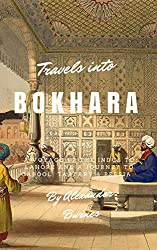 Books Set In Uzbekistan, Travels into Bokhara by Alexander Burnes - uzbekistan books, uzbekistan novels, uzbekistan, uzbekistan travel, books set in asia, silk road books, central asia books, uzbekistan women, book challenge, books and travel, travel reading list, reading list, reading challenge, books to read, books around the world, uzbekistan culture, uzbekistan bukhara, uzbekistan samarkand, uzbekistan textiles, uzbekistan rugs