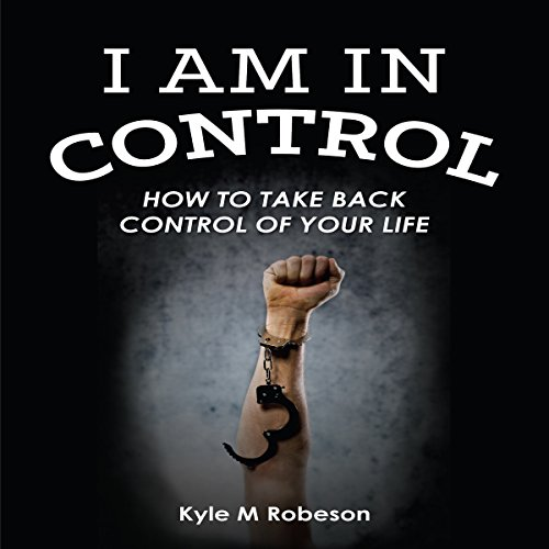 I Am in Control audiobook cover art
