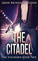 The Citadel (The Standard Book 2)