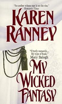 My Wicked Fantasy by [Karen Ranney]