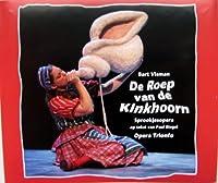 Visman: De Roep van de Kinkhoorn - Opera Trionfo