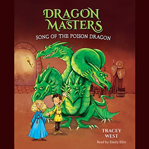 Song of the Poison Dragon Audiobook By Tracey West cover art