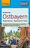 DuMont Reise-Taschenbuch Reiseführer Ostbayern, Regensburg, Bayerischer Wald: mit Online-Updates als Gratis-Download
