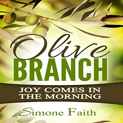Olive Branch: Joy Comes in the Morning audiobook cover art