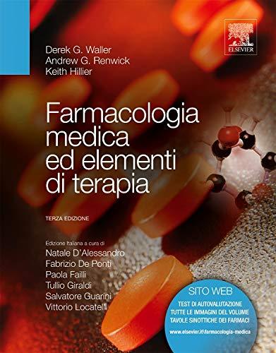 Farmacologia medica ed elementi di terapia