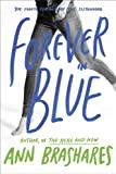 Forever in Blue: The Fourth Summer of the Sisterhood (Sisterhood Series Book 4)