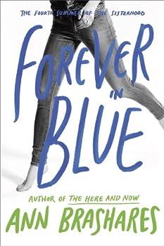 Forever in Blue  The Fourth Summer of the Sisterhood  Sisterhood Series Book 4