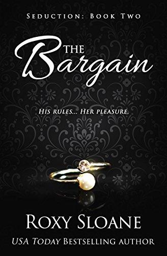 The Bargain (Seduction Book 2)
