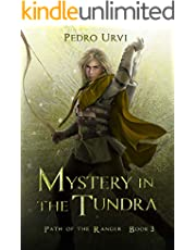 Mystery in the Tundra: (Path of the Ranger Book 3)