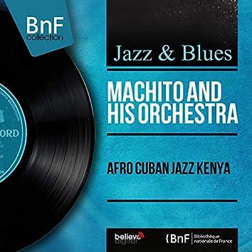 Afro Cuban Jazz Kenya (Mono Version)