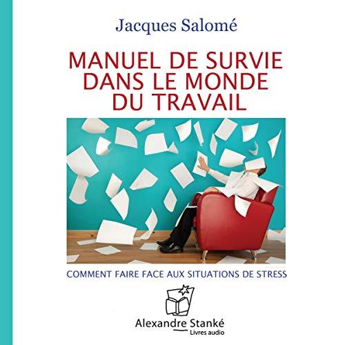 Manuel de survie dans le monde du travail cover art