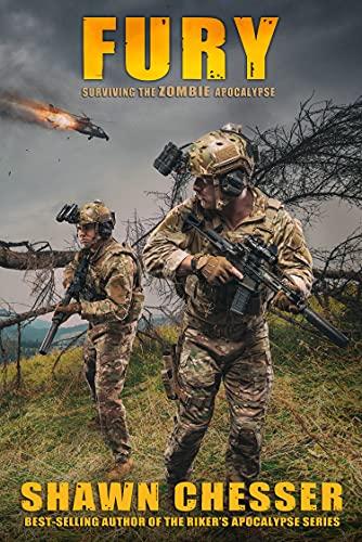 Fury (Surviving the Zombie Apocalypse Book 15) by [Shawn Chesser, Monique Happy]