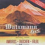 Wolfgang Ambros - Watzmann live - Wolfgang Ambros