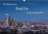 Eine Reise nach Seattle (Wandkalender 2021 DIN A3 quer): Seattle, größte Stadt des Nordwestens der USA. Vielfältig, grün und industriell. (Monatskalender, 14 Seiten )