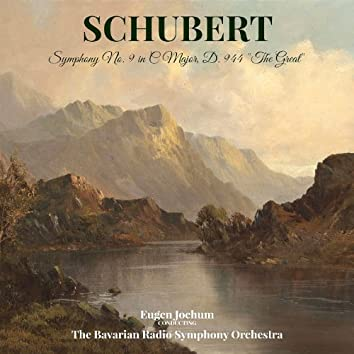 "Schubert: Symphony No. 9 in C Major, D. 944 ""The Great"""