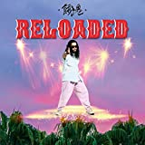 RELOADED / 餓鬼レンジャー