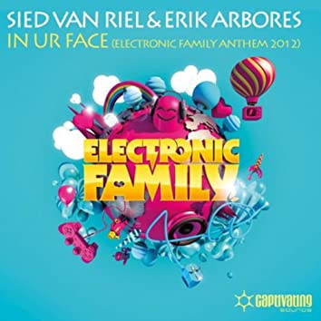 In Ur Face (Electronic Family Anthem 2012)