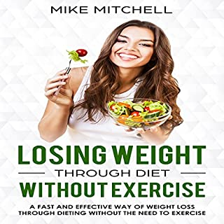 Losing Weight Through Diet Without Exercise  audiobook cover art
