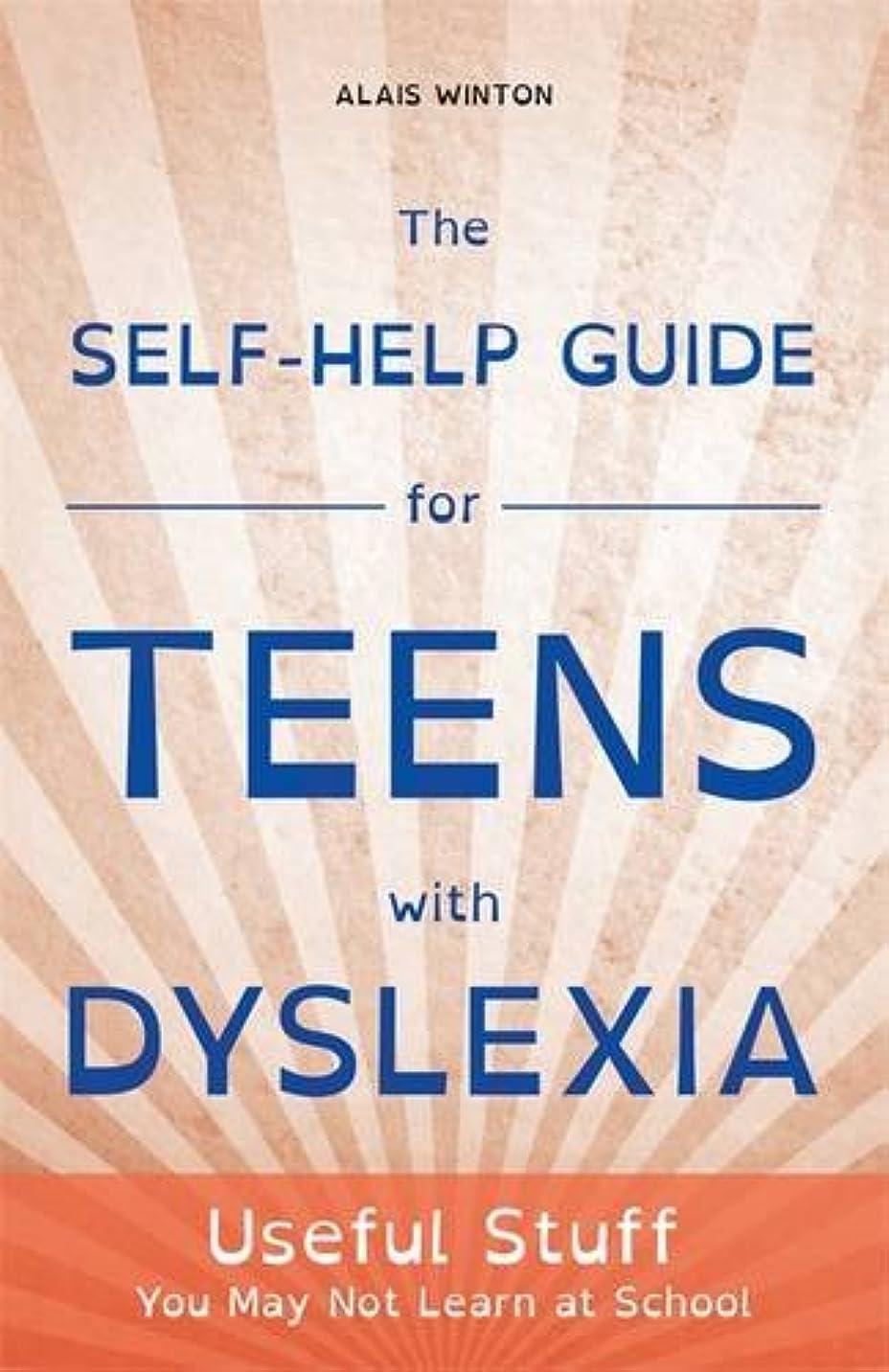 小さな警察電気技師The Self-Help Guide for Teens With Dyslexia: Useful Stuff You May Not Learn at School