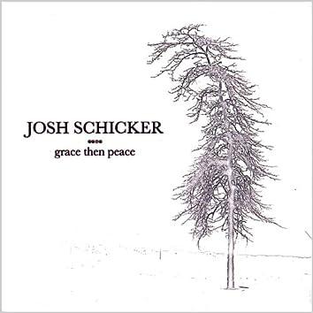 Grace Then Peace