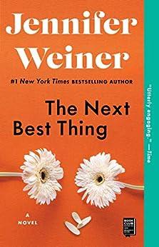The Next Best Thing: A Novel by [Jennifer Weiner]