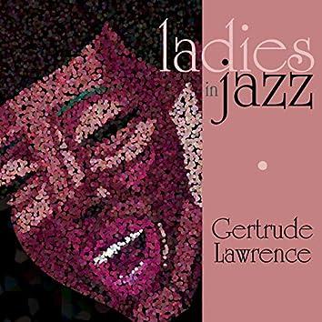 Ladies in Jazz - Gertrude Lawrence