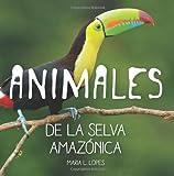Animales de selva Amazônica: Animales de Selva Amazônica