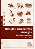 Atlas des mammifères sauvages du Poitou-Charentes (1985-2008)