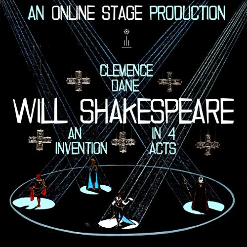 William Shakespeare: An Invention in Four Acts cover art